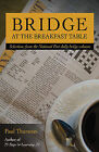 Bridge at the Breakfast Table by Paul Thurston (Paperback, 2011)