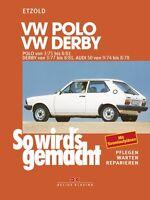 WERKSTATTHANDBUCH REPARATURANLEITUNG SO WIRD´S GEMACHT 15 VW POLO DERBY AUDI 50