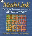 MathLink Paperback with CD-ROM: Network Programming with MATHEMATICA by Cambridge University Press (Mixed media product, 2001)
