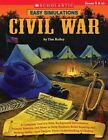 Civil War: A Complete Tool Kit with Background Information, Primary Sources, and More to Help Students Build Reading and Writing Skills - And Deepen Their Understanding of History; Grades 5 & Up by Tim Bailey (Paperback / softback, 2008)