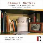 Samuel Barber - : Souvenirs & Recollections (2014)