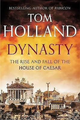 1 of 1 - Dynasty: The Rise and Fall of the House of Caesa, Holland, Tom, New