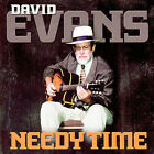 Needy Time * by Dr. David Evans (Blues Producer/Musican) (CD, Sep-2007, Inside Sounds)