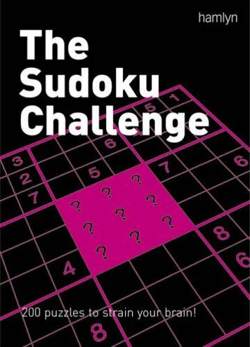 1 of 1 - The Sudoku Challenge: 200 Puzzles to Strain Your Brain!,hamlyn