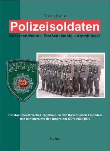 Polizeisoldaten Ministerium MFS Stasi NVA Polizei Kasernierte Volkspolizei Buch