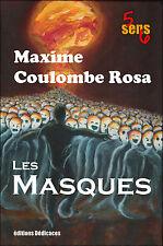 5sens6 : Les Masques, par Maxime Coulombe-Rosa