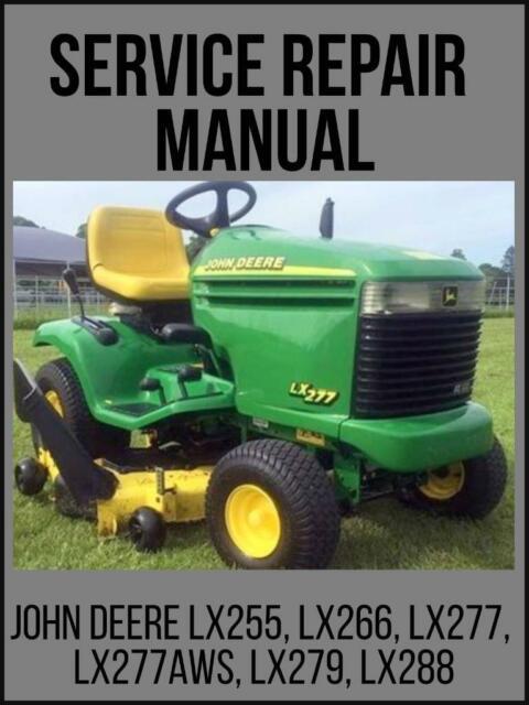 John Deere LX255 LX266 LX277 LX277AWS LX279 LX288 Lawn