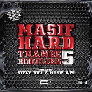 Masif-Hard-Trance-Bootlegs-5-Steve-Hill-amp-Masif-DJ-039-s-Various-2-CD-Set