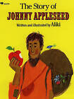 The Story of Johnny Appleseed by Aliki (Paperback, 1996)