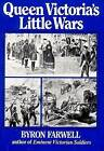 Queen Victoria's Little Wars by Byron Farwell (Paperback, 1985)
