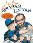 Just in Time, Abraham Lincoln by Patricia Polacco (Hardback, 2011)