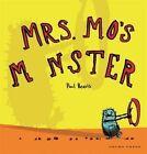 Mrs. Mo's Monster by Paul Beavis (Hardback, 2014)