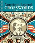 American Legend Crosswords to Keep You Sharp by Stanley Newman (Spiral bound, 2011)