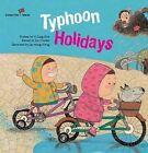 Typhoon Holidays: Taiwan by Yi Ling Hsu (Paperback, 2014)