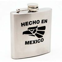 Custom Made Hecho En Mexico Stainless Steel 6oz Flask