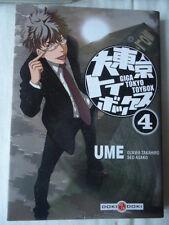 Giga Tokyo Toybox TOME 4 UME DOKI DOKI MANGA JEUX VIDEO REVE EO OZAWA TAKAHIRO