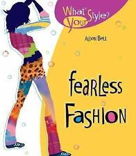 Fearless Fashion What's Your Style?