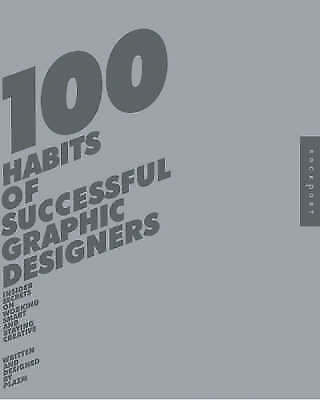 1 of 1 - 100 Habits of Successful Graphic Designers: Insider Secrets from Top Designers o