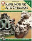 Mayan, Incan, and Aztec Civilizations, Grades 5 - 8 by Michael Kramme (Paperback / softback, 2012)