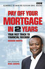 Pay Off Your Mortgage in 2 Years by Graham Hooper (Hardback, 2006)