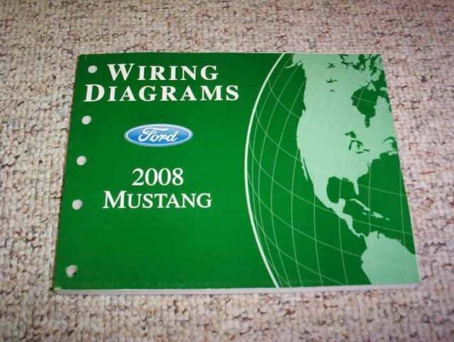 2008 Ford Mustang Electrical Wiring Diagram Manual