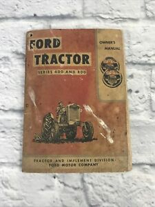 Ford Tractor Manual Series 600 And 800