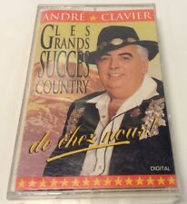 ANDRE CLAVIER Tape Cassette LES GRANDS SUCCES COUNTRY DE CHEZ NOUS !  RPM-2530