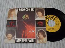 I CUGINI DI CAMPAGNA SOLO CON TE B/W MISTER PAUL 45 PULL QSP 1026 IMPORT