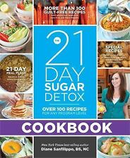 21-Day Sugar Detox Cookbook : Over 100 Recipes for Any Program Level by Diane Sanfilippo (2013, Paperback)