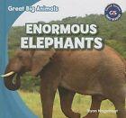 Enormous Elephants by Ryan Nagelhout (Hardback, 2013)