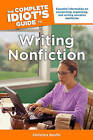 The Complete Idiot's Guide to Writing Nonfiction by Christina Boufis (Paperback, 2012)