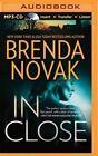 In Close by Brenda Novak (CD-Audio, 2015)
