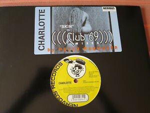 CHARLOTTE-SKIN-Club-69-Mixes-2-Mixes-12-Maxi-Vinyl-1999-Tribal-House