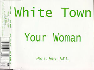 white town your woman single
