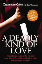 A Deadly Kind of Love, Catherine Crier, New Book