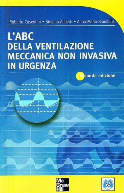 L'ABC della ventilazione meccanica non invasiva in urgenza - Cosentini Robe...