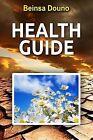 Health Guide by Beinsa Douno (Paperback / softback, 2013)