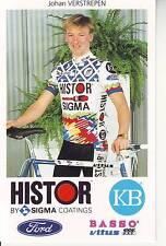 CYCLISME carte cycliste JOHAN VERSTREPEN équipe HISTOR SIGMA 1991