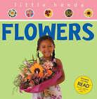 Flowers by Rachel Matthews (Hardback, 2005)