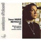 Soeur Marie Keyrouz - Chants sacré melchites (Hymnes à la Vierge, 2001)