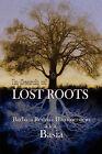 In Search of Lost Roots by Barbara Redzisz Hammerstein (Paperback / softback, 2008)
