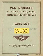 Van Norman 22 L 22lu 22p Milling Machine Parts Manual