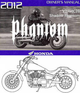 2012 honda vt750c2b shadow phantom 750 motorcycle owners manual rh ebay com 2012 honda shadow aero owner's manual 2012 honda shadow service manual
