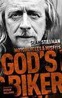 God's Biker Motorcycles and Misfits by Sean Stillman 9780281079421
