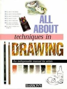 Barron-039-s-All-about-Techniques-in-Drawing-by-Parramon-039-s-Editorial-hardcover-1999