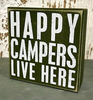 Primitives By Kathy HAPPY CAMPERS LIVE HERE Box Sign 8x8 Inches Camp Cabin