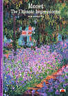Monet: The Ultimate Impressionist by Sylvie Patin, Anthony Roberts (Paperback, 1993)