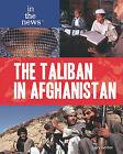 The Taliban in Afghanistan by Larry Gerber (Hardback, 2010)