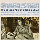 The Golden Age of Greek Cinema by Melina Mercouri/Mikis Theodorakis/Nana Mouskouri/Manos Hadjidakis (CD, Jan-2016, 2 Discs, Él)