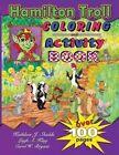 Hamilton Troll Coloring & Activity Book by Kathleen J Shields (Paperback / softback, 2014)